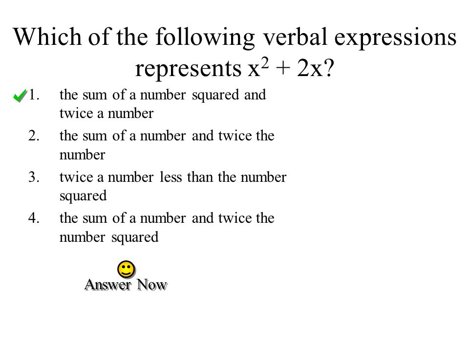 Which of the following verbal expressions represents x2 + 2x