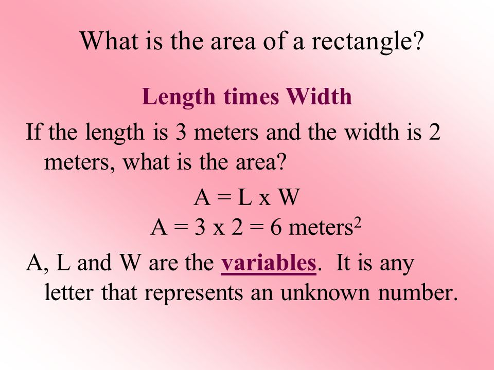 What is the area of a rectangle