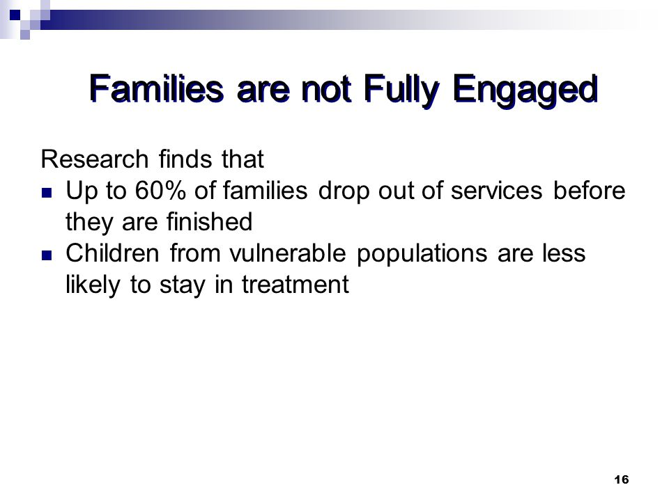 Families are not Fully Engaged