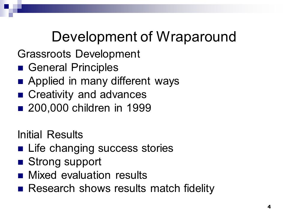 Development of Wraparound