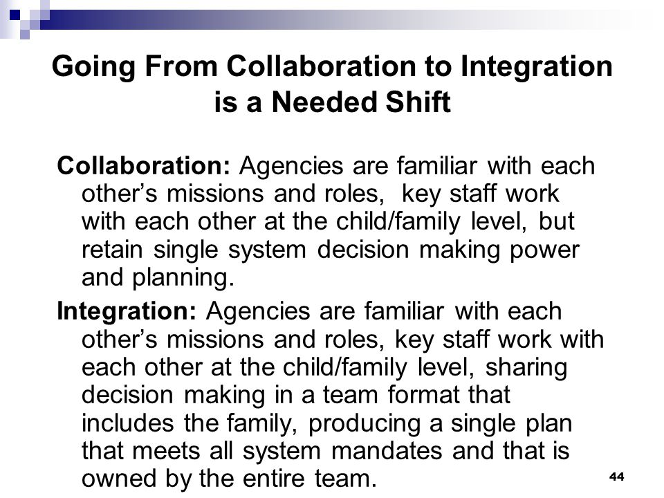 Going From Collaboration to Integration is a Needed Shift