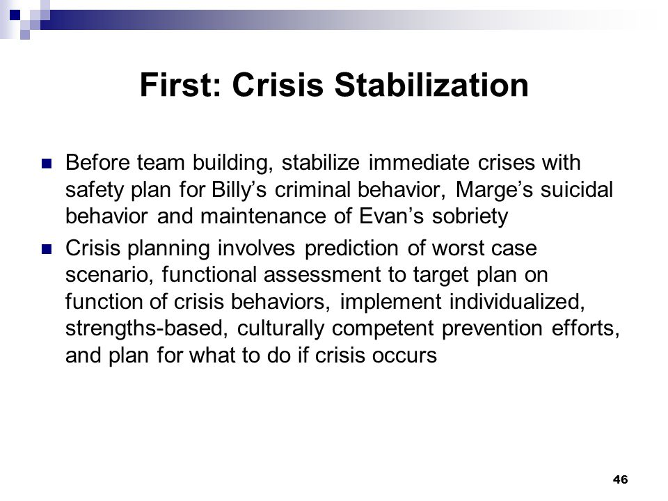 First: Crisis Stabilization