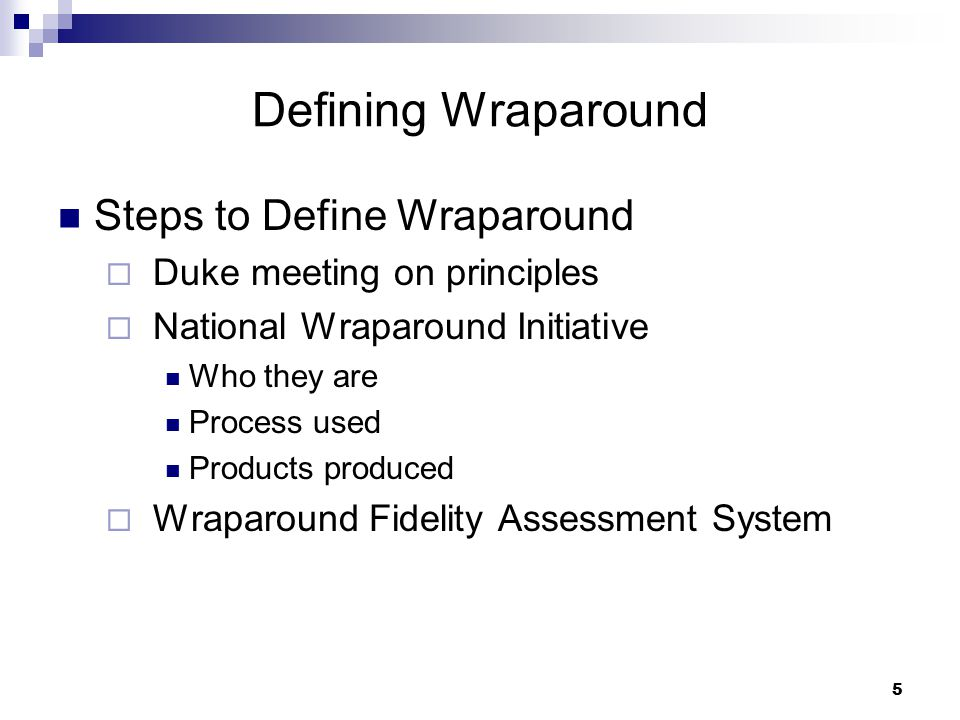 Defining Wraparound Steps to Define Wraparound