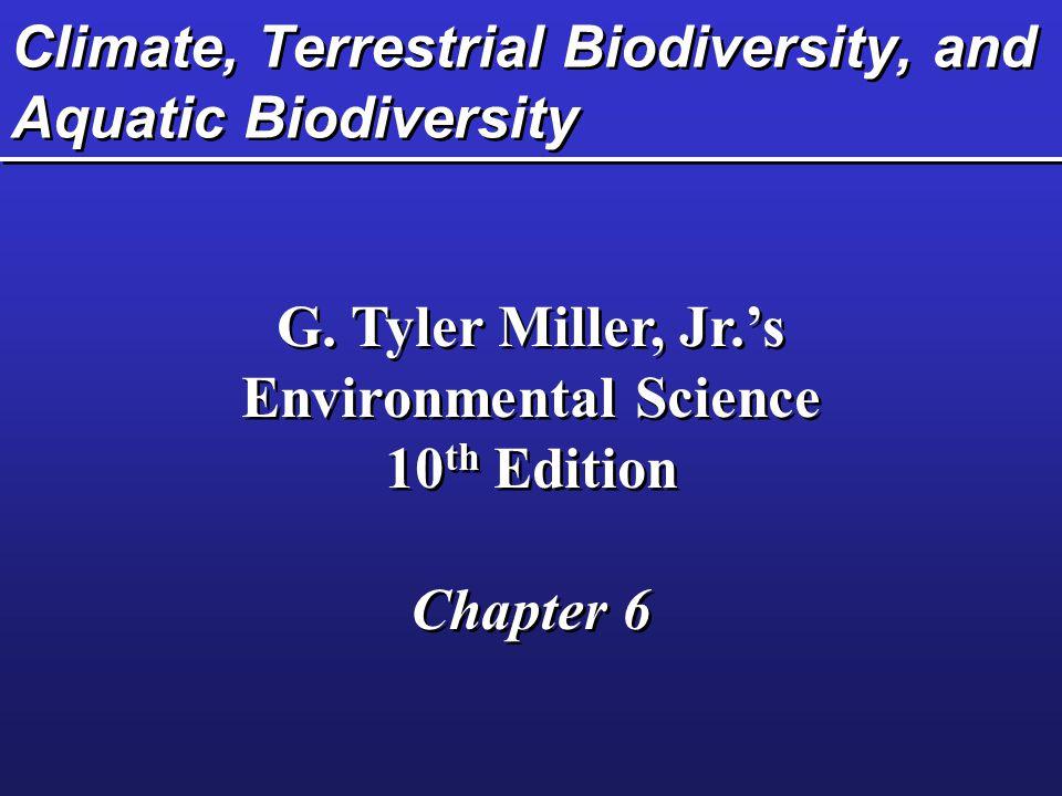 Climate, Terrestrial Biodiversity, and Aquatic Biodiversity