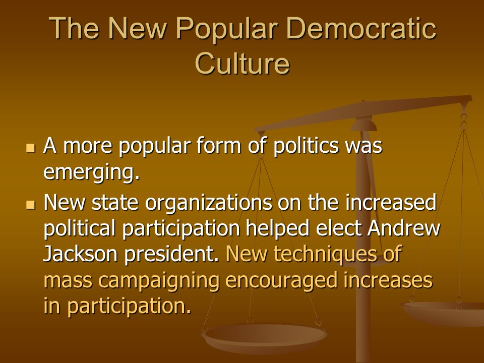 The New Popular Democratic Culture