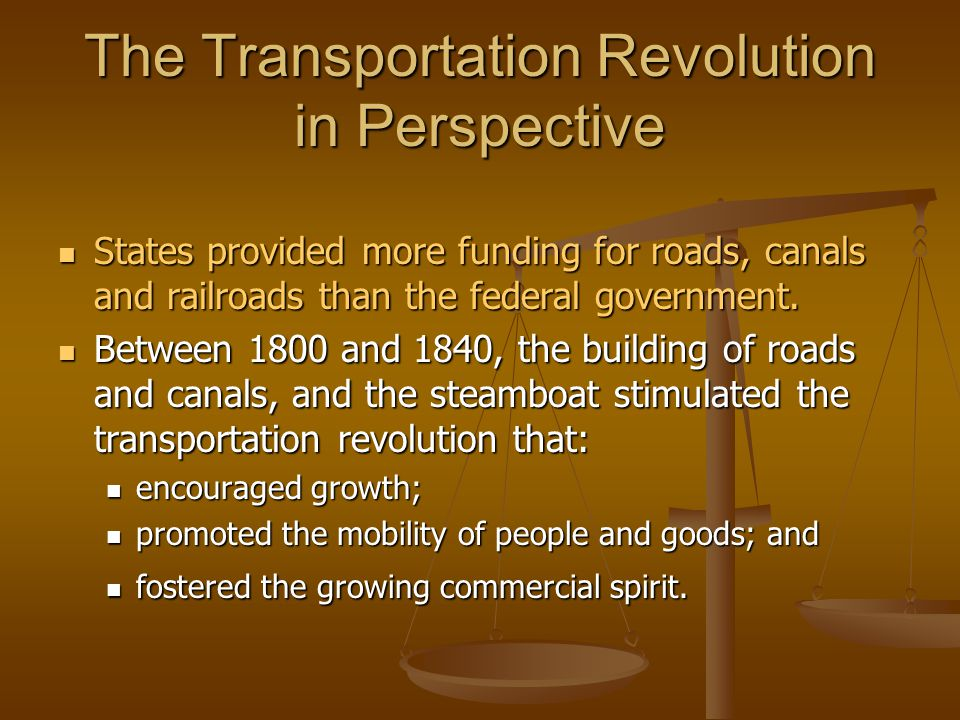 The Transportation Revolution in Perspective
