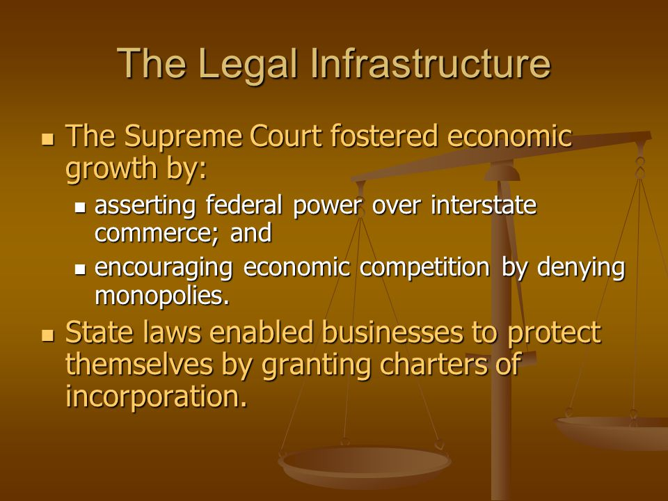 The Legal Infrastructure