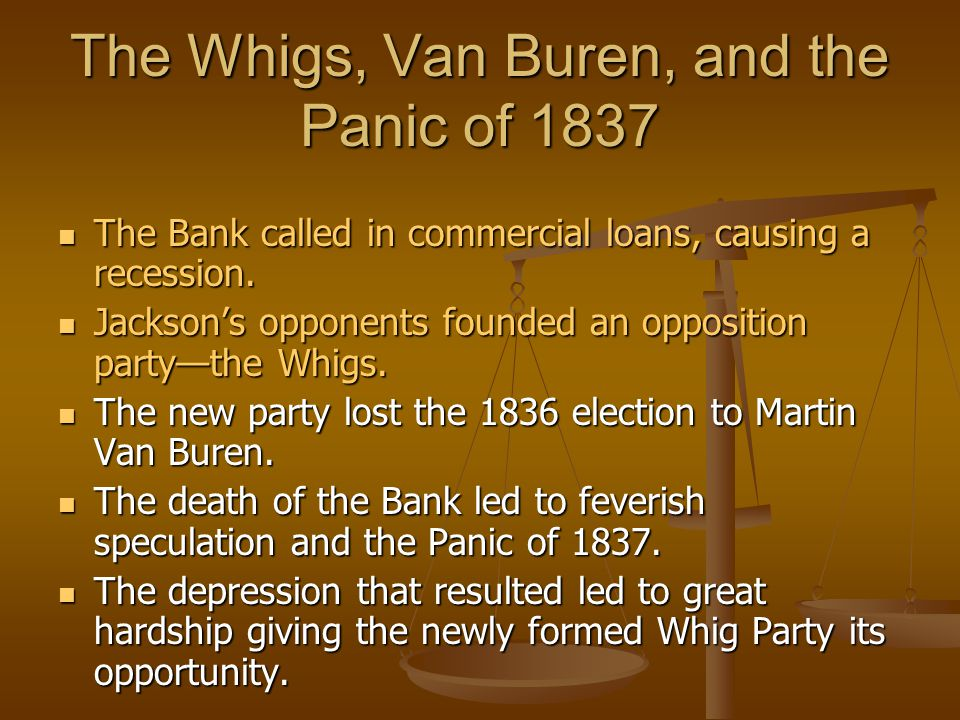 The Whigs, Van Buren, and the Panic of 1837