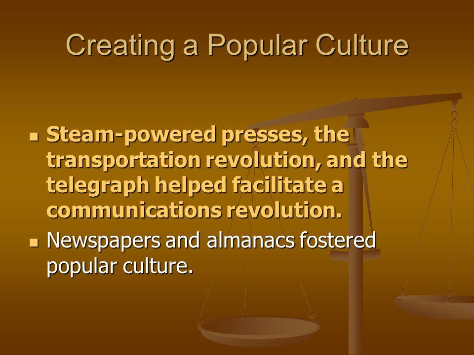 Creating a Popular Culture