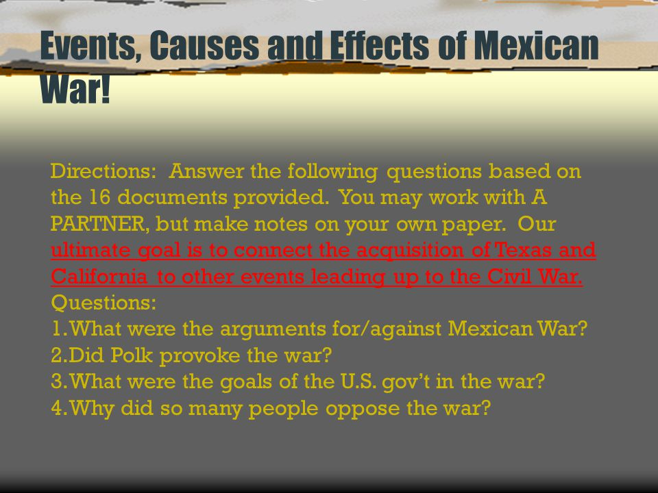 Events, Causes and Effects of Mexican War!