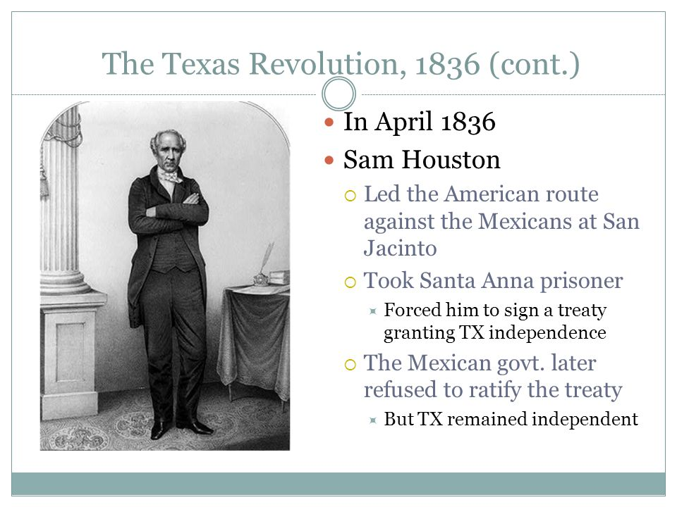 The Texas Revolution, 1836 (cont.)