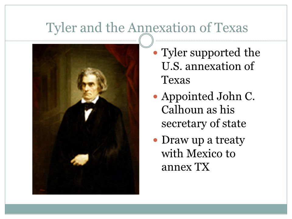 Tyler and the Annexation of Texas