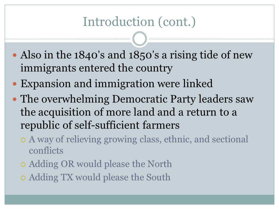 Introduction (cont.) Also in the 1840's and 1850's a rising tide of new immigrants entered the country.
