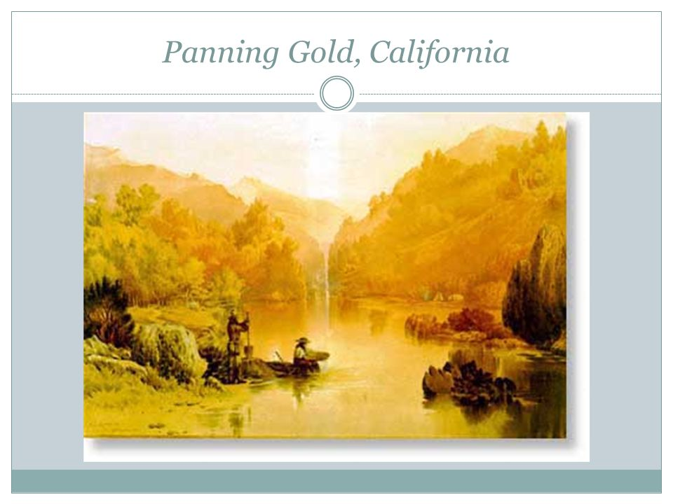 Panning Gold, California