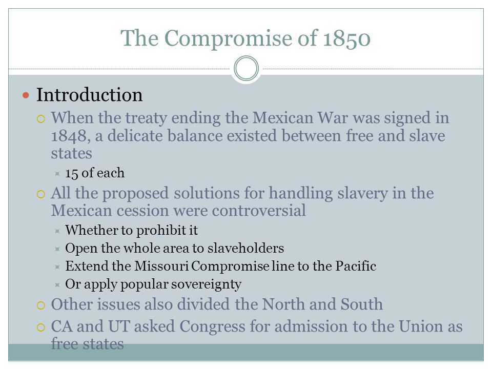 The Compromise of 1850 Introduction