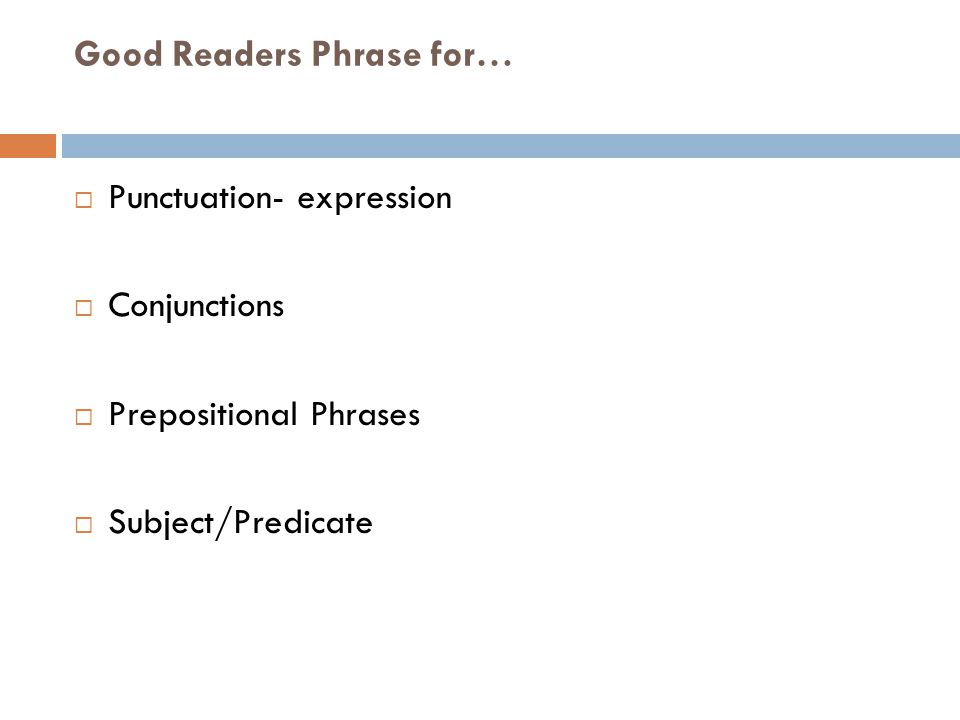 Good Readers Phrase for…