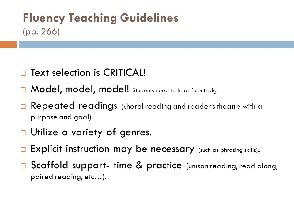 Fluency Teaching Guidelines (pp. 266)