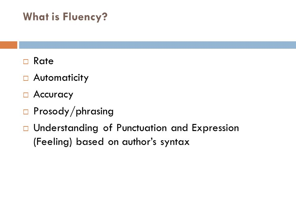 What is Fluency Rate Automaticity Accuracy Prosody/phrasing