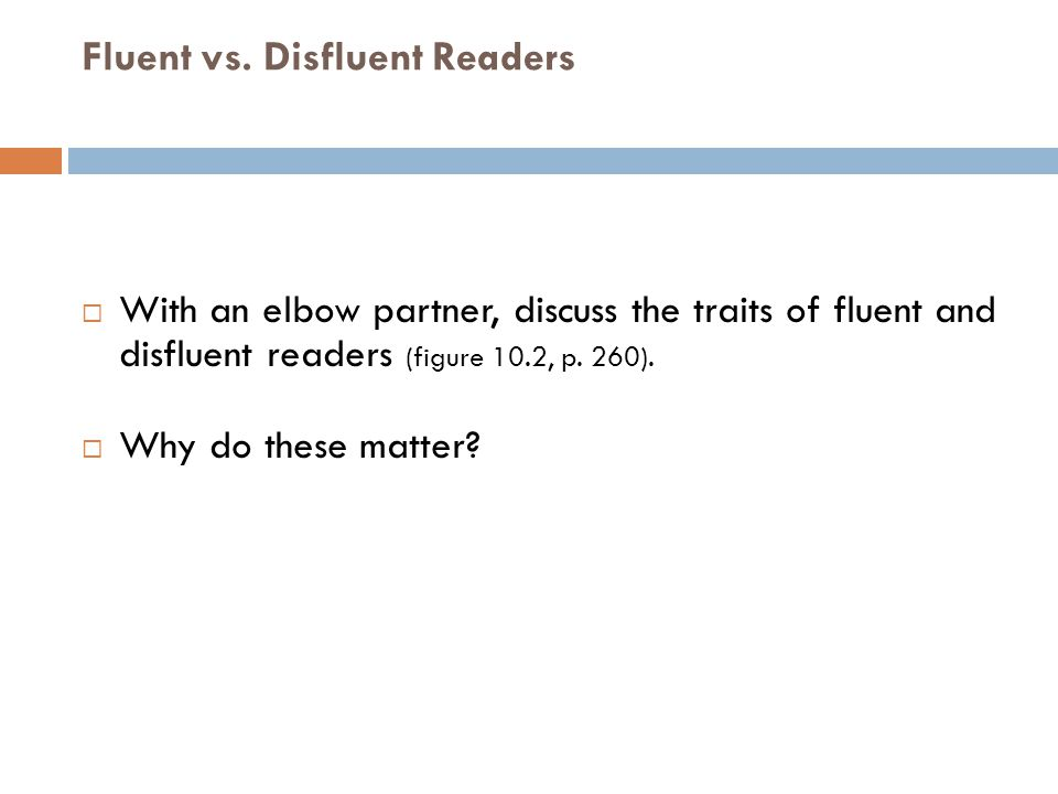 Fluent vs. Disfluent Readers