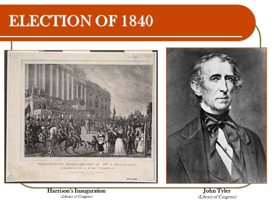 ELECTION OF 1840 Harrison's Inauguration (Library of Congress)