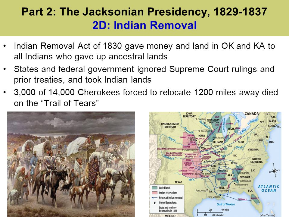 Part 2: The Jacksonian Presidency, 1829-1837 2D: Indian Removal