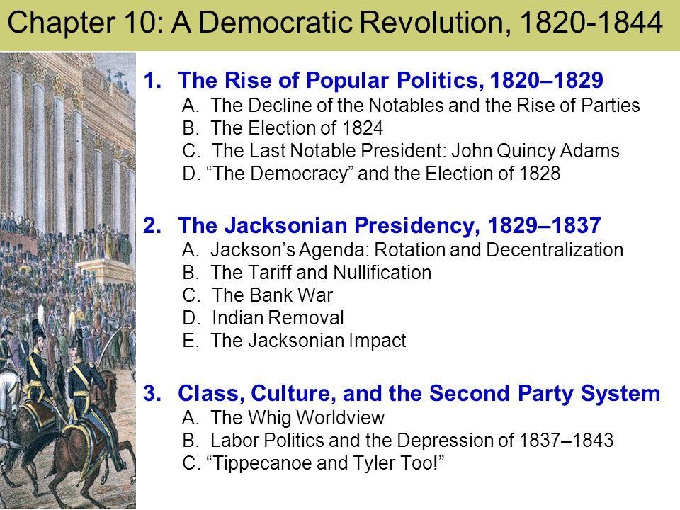 Chapter 10: A Democratic Revolution, 1820-1844