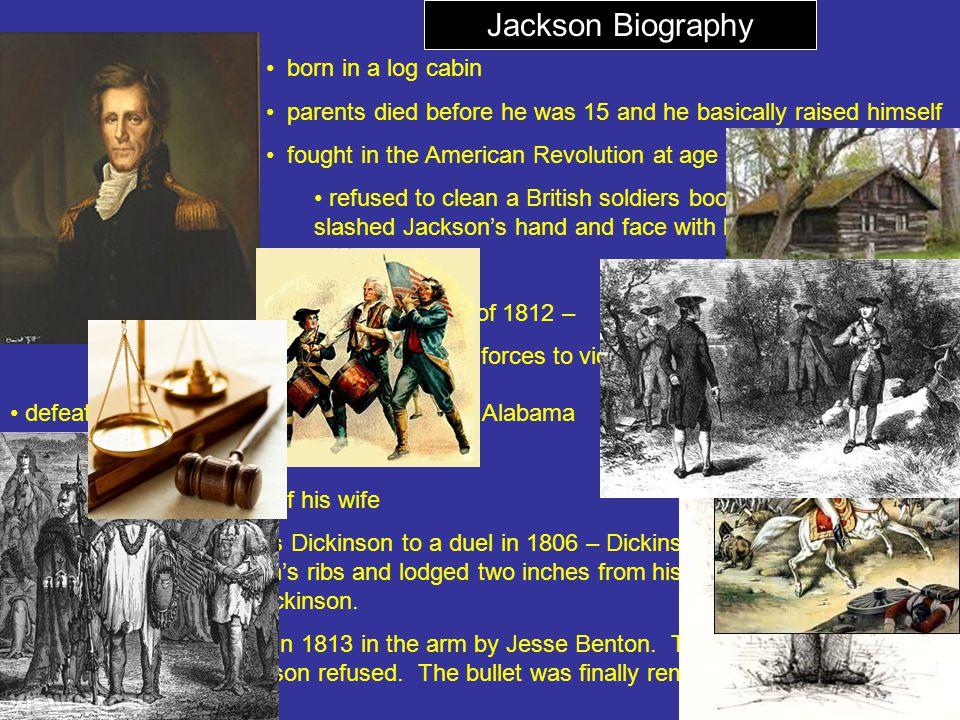 Jackson Biography born in a log cabin