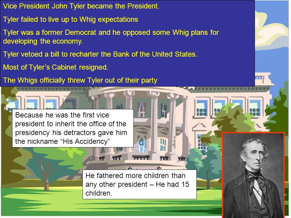Vice President John Tyler became the President.