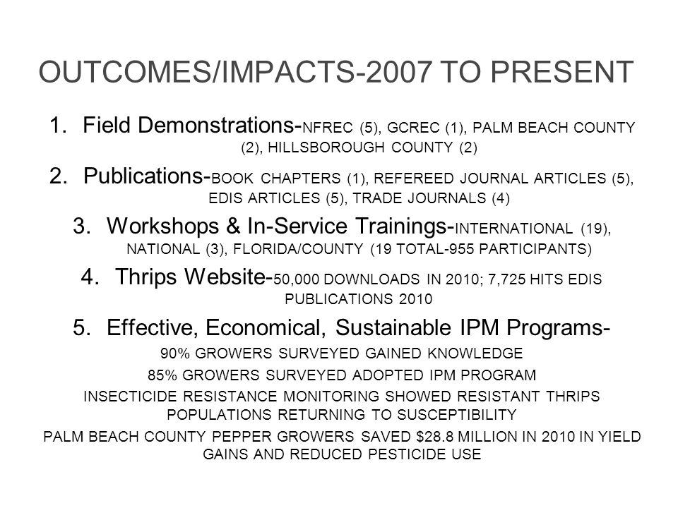OUTCOMES/IMPACTS-2007 TO PRESENT