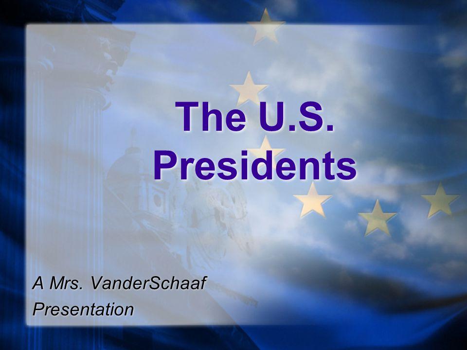A Mrs. VanderSchaaf Presentation