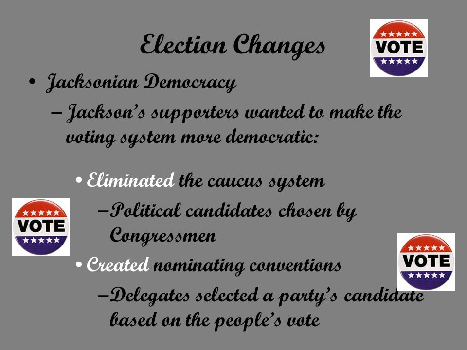 Election Changes Jacksonian Democracy
