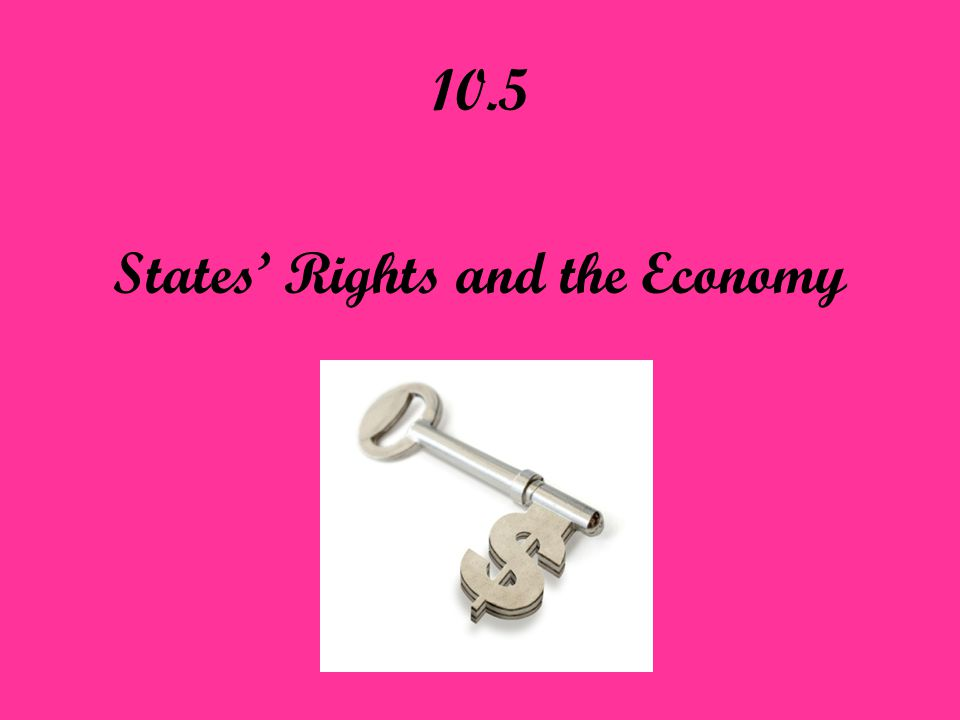 States' Rights and the Economy