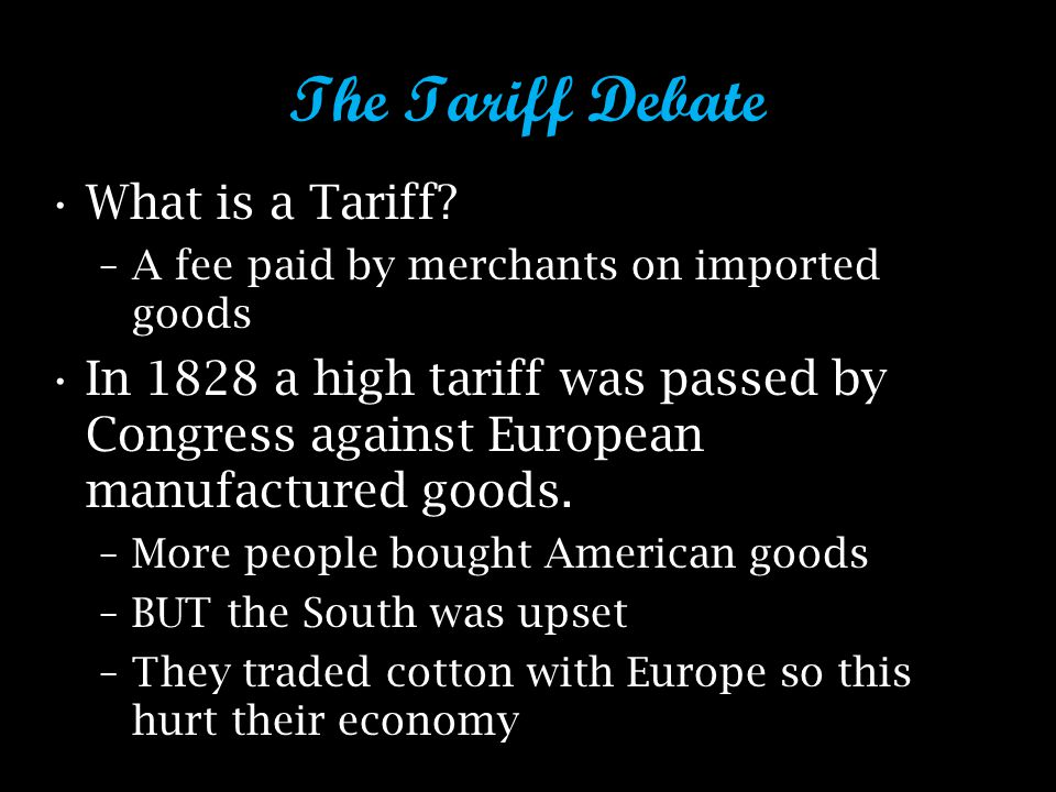 The Tariff Debate What is a Tariff