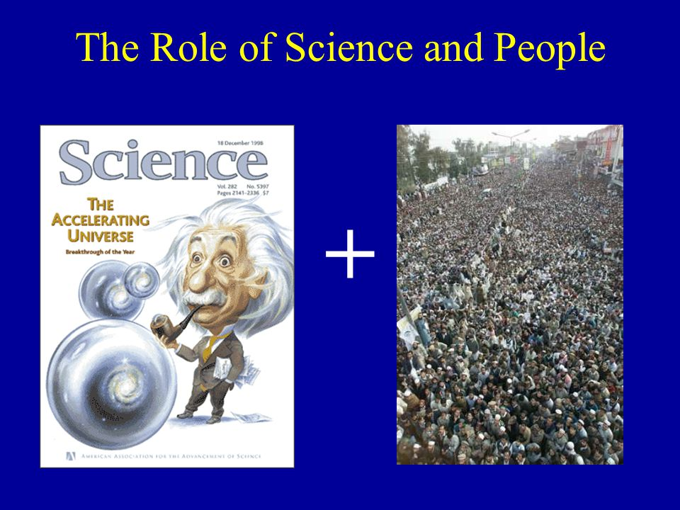 The Role of Science and People