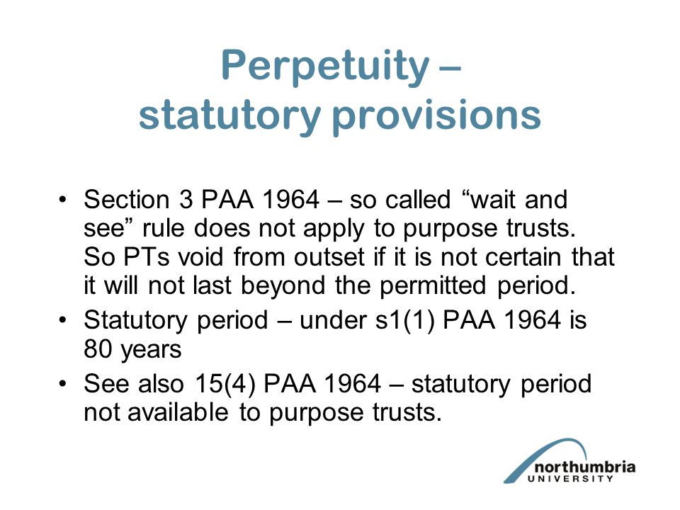 Perpetuity – statutory provisions