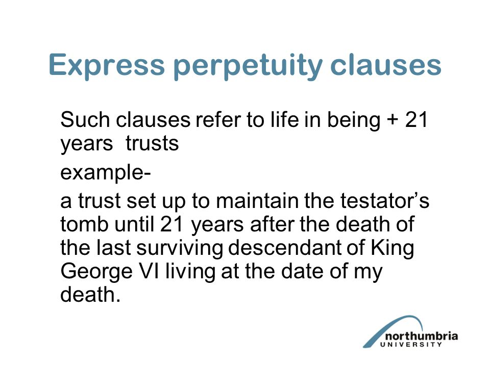 Express perpetuity clauses