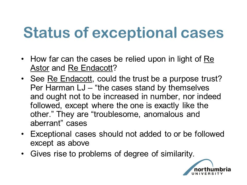 Status of exceptional cases