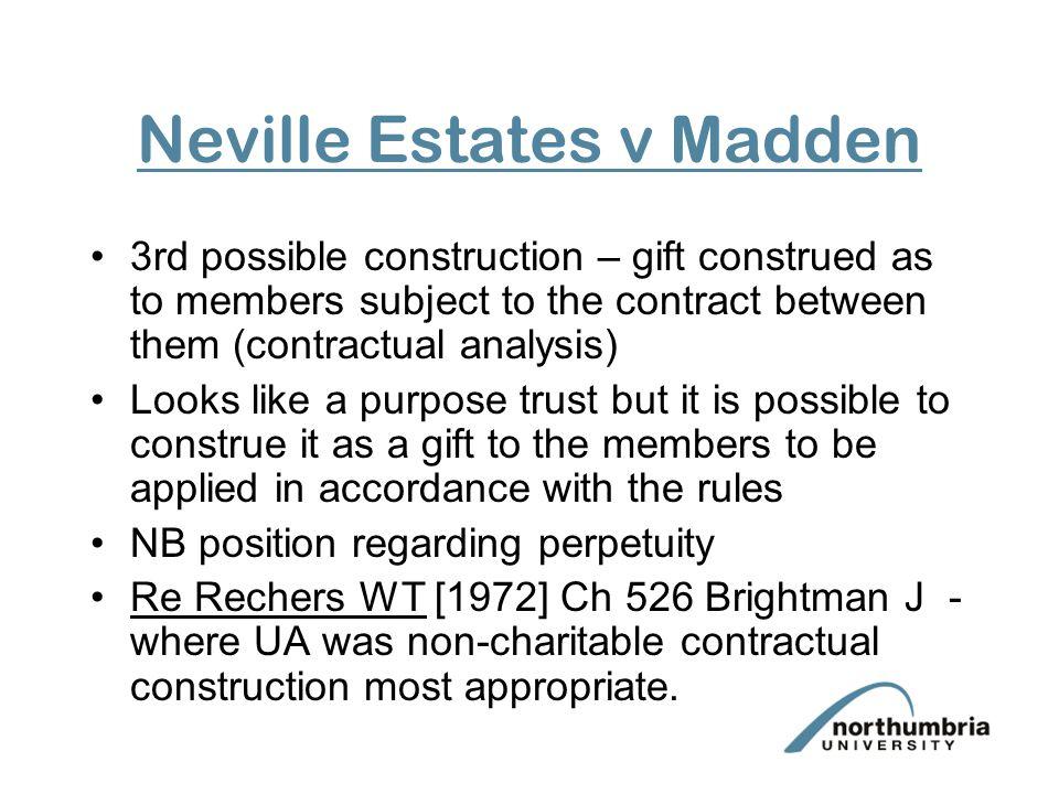 Neville Estates v Madden