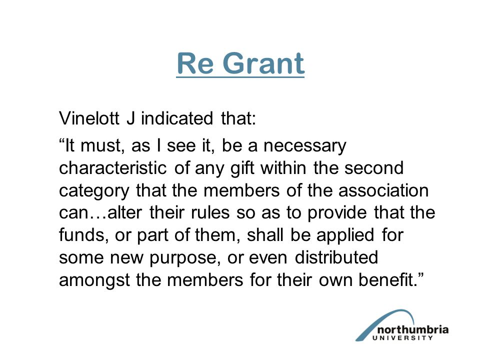 Re Grant Vinelott J indicated that: