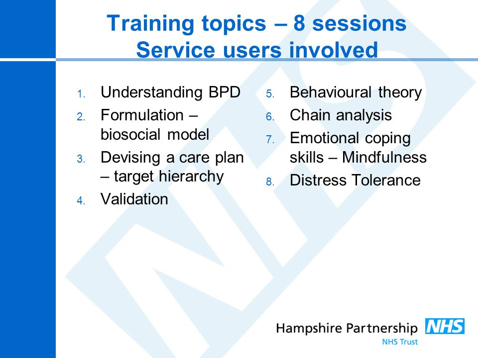 Training topics – 8 sessions Service users involved