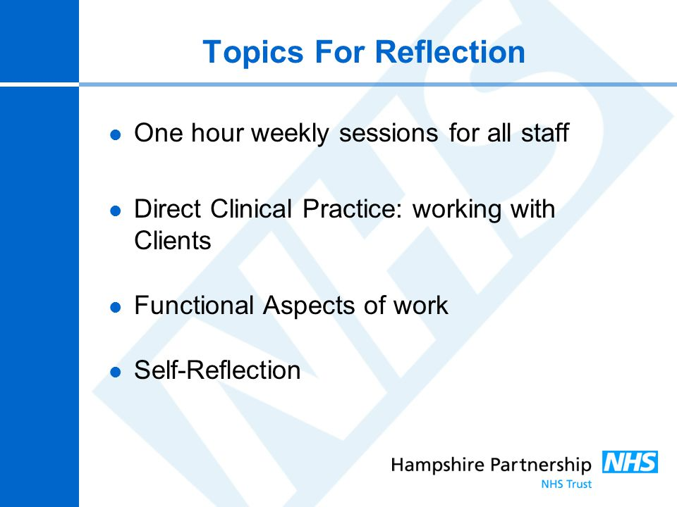 Topics For Reflection One hour weekly sessions for all staff