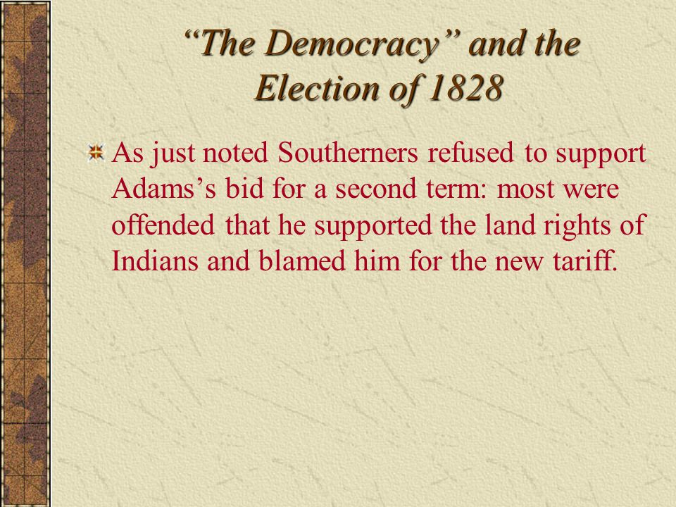 The Democracy and the Election of 1828