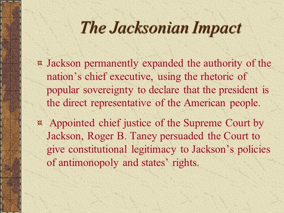 The Jacksonian Impact