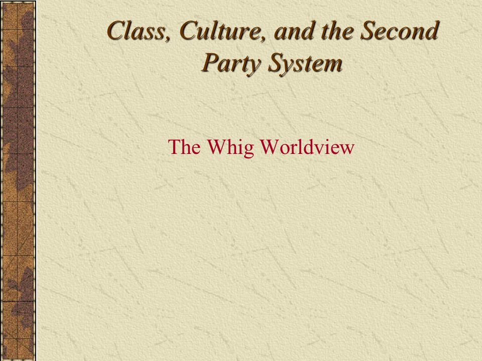 Class, Culture, and the Second Party System
