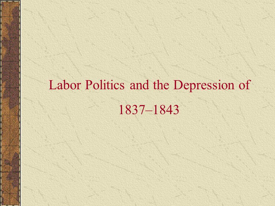 Labor Politics and the Depression of