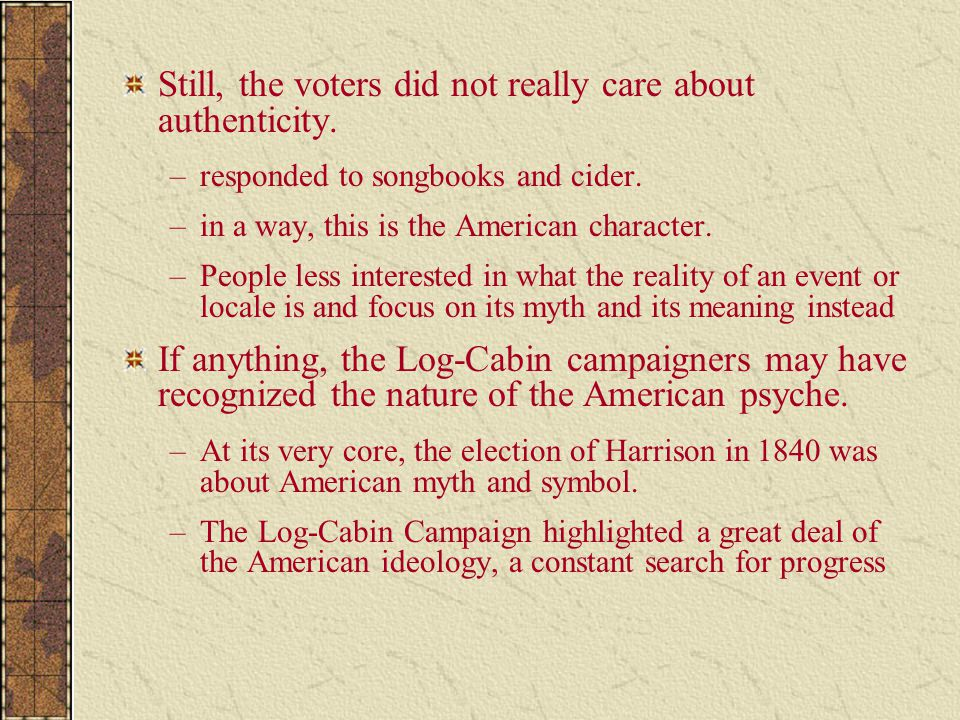 Still, the voters did not really care about authenticity.