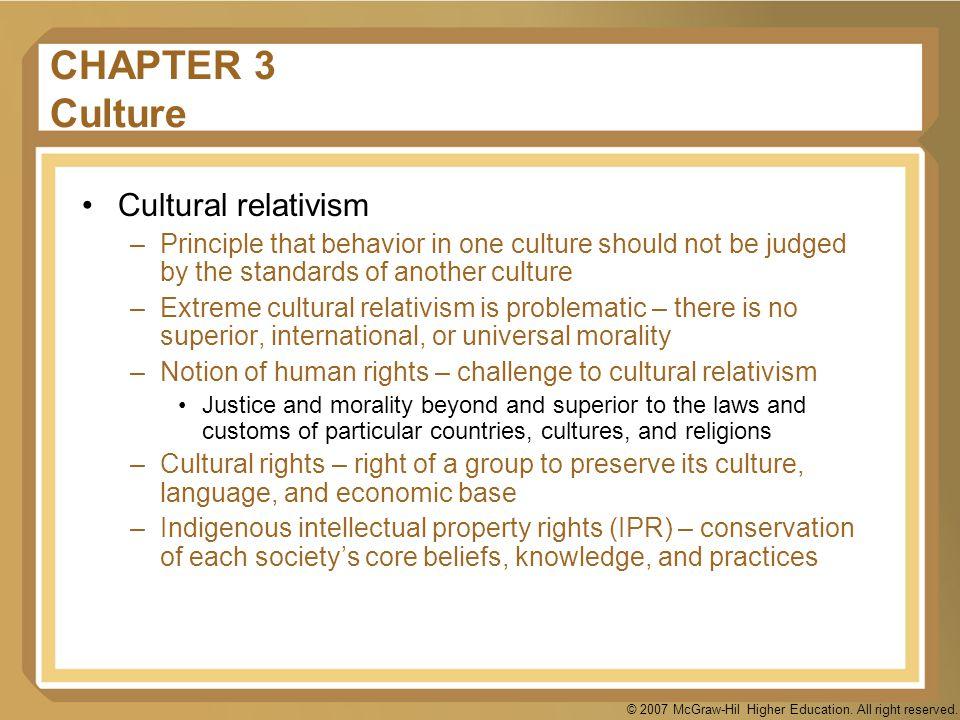 CHAPTER 3 Culture Cultural relativism