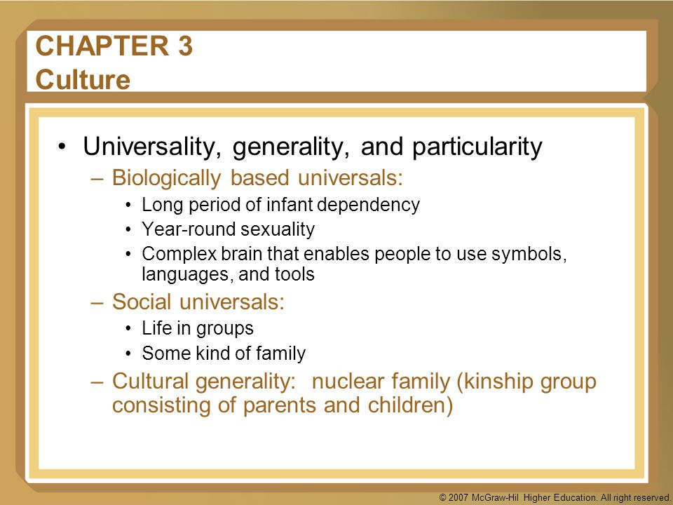 CHAPTER 3 Culture Universality, generality, and particularity