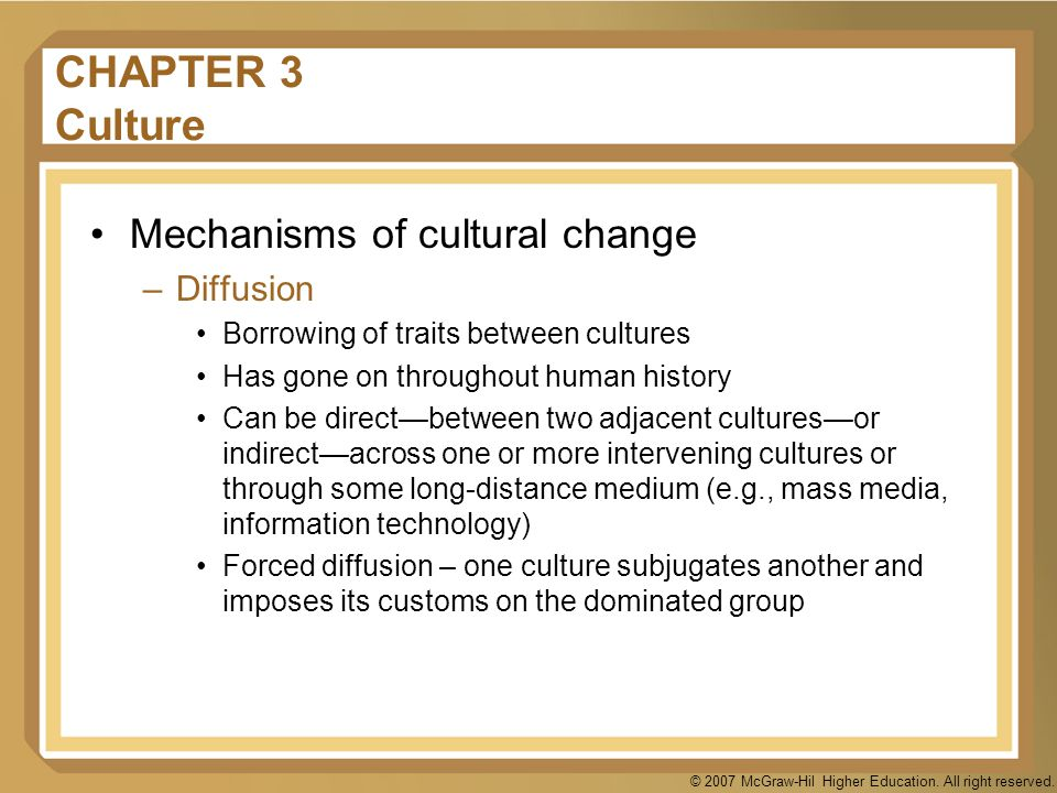 CHAPTER 3 Culture Mechanisms of cultural change Diffusion