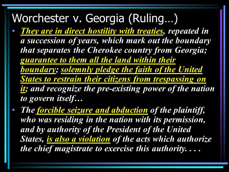 Worchester v. Georgia (Ruling…)